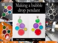 Making a bubble drop pendant